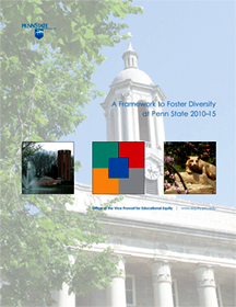 A Framework to Foster Diversity at Penn State: 2010-15 Cover